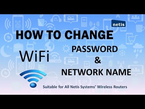 Netis Systems How To Change Wi-Fi Username and Password