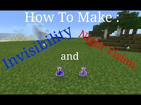 HOW TO MAKE POTION OF INVISIBILITY AND NIGHT VISION IN MCPE