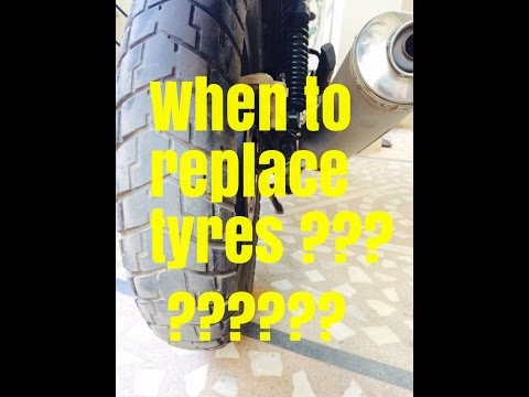 When to replace BIKE tyres ?? Detailed explanation.