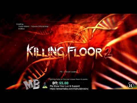 KILLING FLOOR 2 - Killing Time
