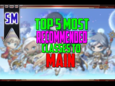 MapleStory: Top Five Recommended Classes to Play/Main!