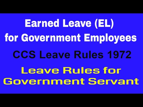EARNED LEAVE (EL) Rules in Brief PC 5 || EL Leave || Leave Rules for Government Employees