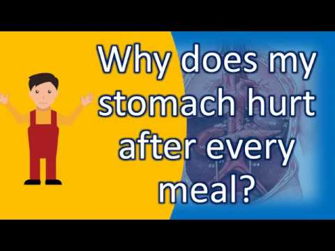 Why does my stomach hurt after every meal ? | Best and Top Health FAQs