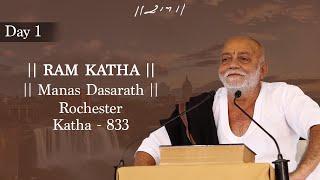 Day - 1 | 813th Ram Katha - Manas Dasrath | Morari Bapu | Rochester, USA