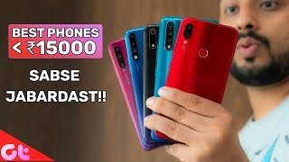 TOP 7 BEST PHONES UNDER 15000 in August 2019 | Sabse Jabardast | GT Hindi