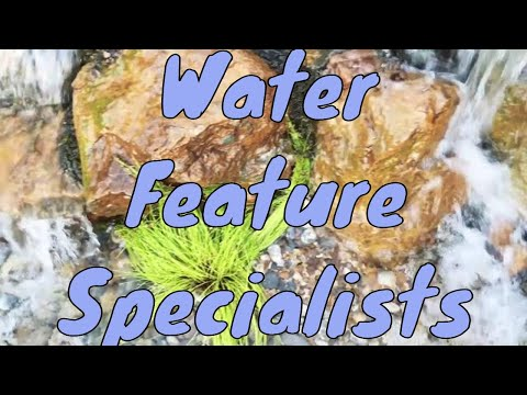 Water Feature Specialists London UK