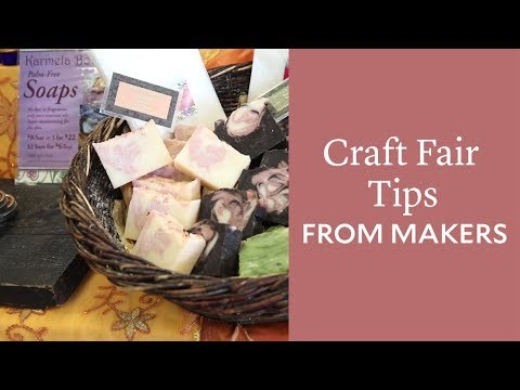 Craft Fair Tips from Makers