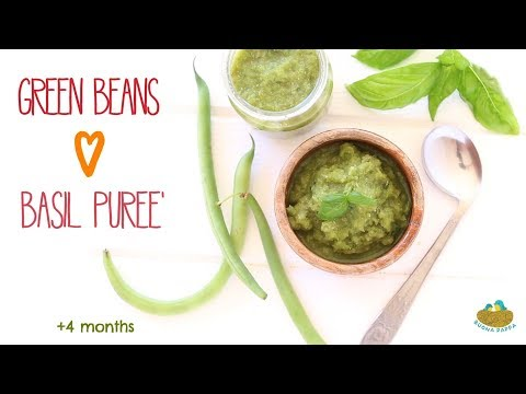 Green Beans and Basil Puree - baby food recipe 4 Months
