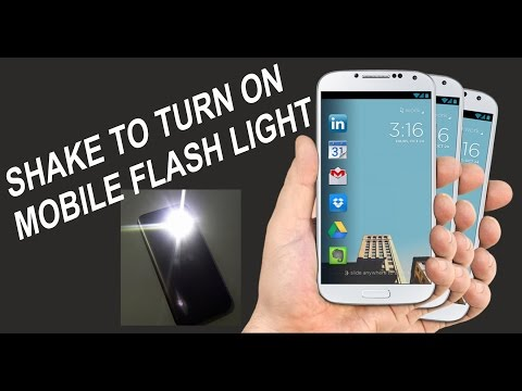 How to turn on Flashlight in any Android just shaking phone