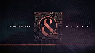 Of Mice & Men - Money