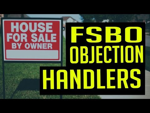 6 Most Common FSBO Objection + Handlers