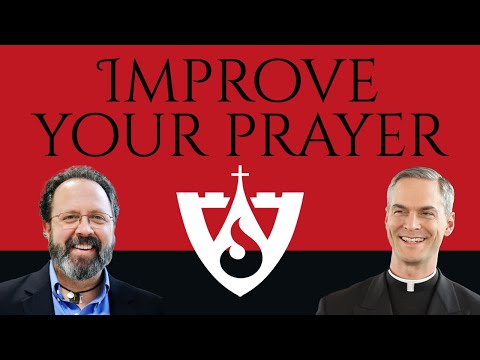 How can I improve my prayer life?