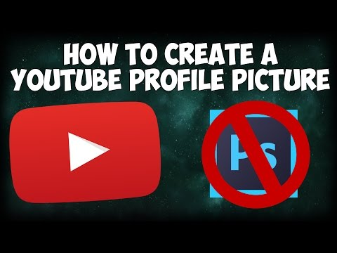 How To Create A YouTube Profile Picture 2017 || ItsMeBrandon [No Photoshop]