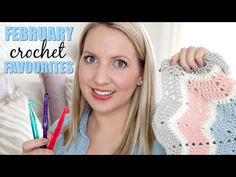 February Monthly Crochet Favourites | Bella Coco
