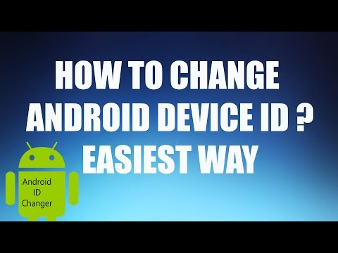 How to change Android Device ID of a Rooted Android Mobile