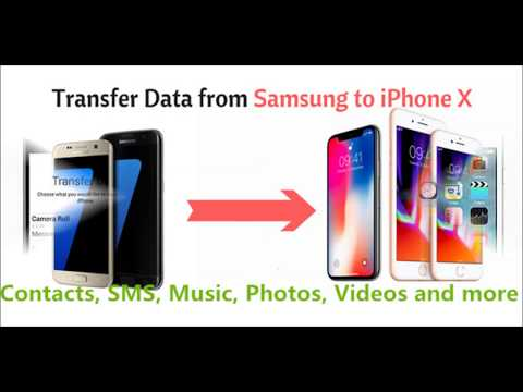 How to Transfer Data from Samsung to iPhone X