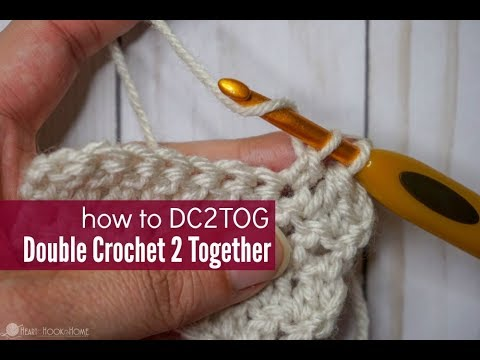 How to Double Crochet Two Together - DC2TOG