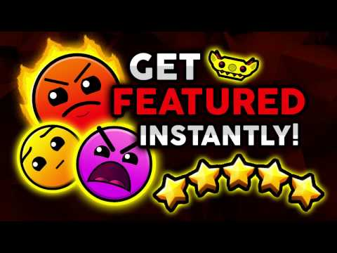 HOW TO GET FEATURED IN GEOMETRY DASH! [Tutorial]