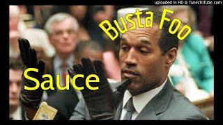 Busta Foo - Sauce (prod. Nonbruh)