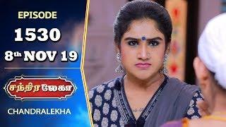 CHANDRALEKHA Serial | Episode 1530 | 8th Nov 2019 | Shwetha | Dhanush | Nagasri | Arun | Shyam
