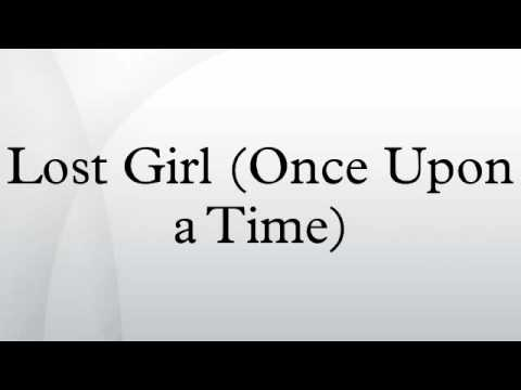 Lost Girl (Once Upon a Time)