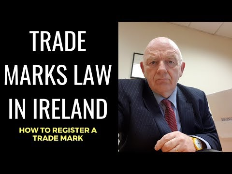 Trade Marks Law in Ireland-How to Register a Trade Mark