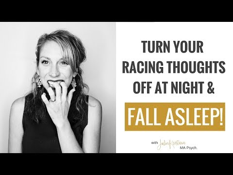 How to Turn Your Thoughts Off At Night & Fall Asleep Faster