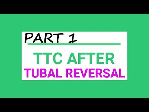 TTC - My Tubal Reversal Story [PART 1]