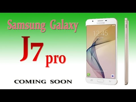 Samsung Galaxy J7 Pro Upcoming with great Specifications in india 2017 HD
