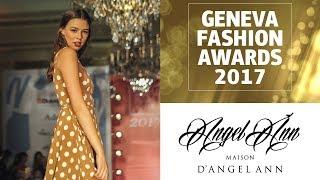 Angel Ann at the Geneva Fashion Awards 2017
