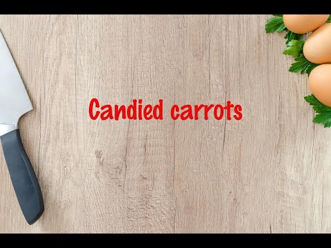 How to cook - Candied carrots