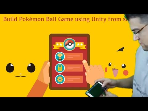Learn How to Build PokéMon Ball Game Using Unity from Scratch