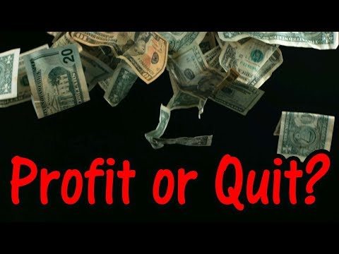How to Turn a Profit and When to Call it Quits