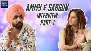 Ammy Virk| Sargun Mehta| Qismat| Shonkan Filma Di | Full Episode