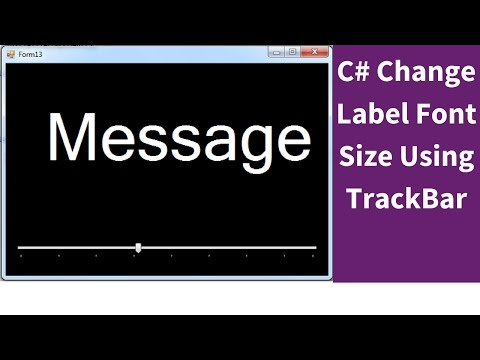 C# - How To  Resize Label Font Using TrackBar In C# [ With Source Code ]