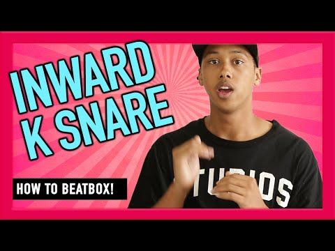 How to beatbox for beginners?- K-Snare(Inward Snare Drum)
