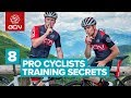 8 Pro Cyclists Training Secrets How The Pros Get Fit For Racing