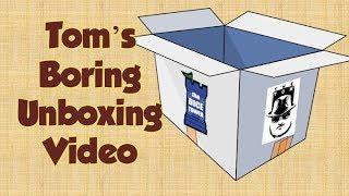 Download Tom's Boring Unboxing - June 25, 2019 Video
