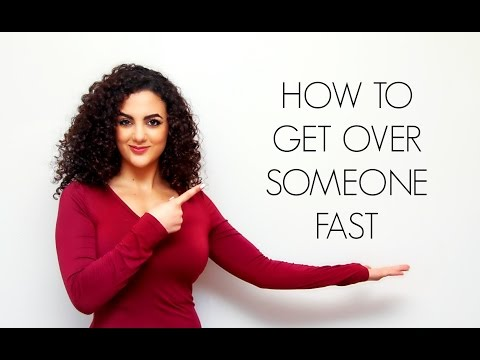 HOW TO GET OVER SOMEONE FAST @LayanBubbly