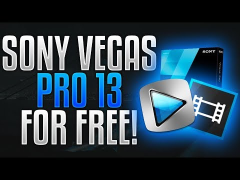How To Get Sony Vegas Pro 13 For Free - (100 % Legit Pre Cracked) Full Version 2017