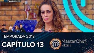 Capítulo #13 | MasterChef México