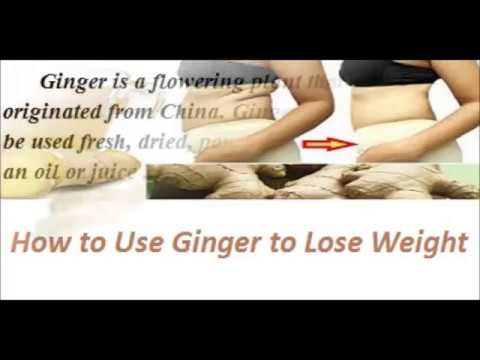 Fast Weight Loss / How to use Ginger to Lose Weight