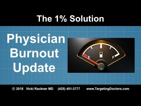 Doctor Burnout: The 2018 Update