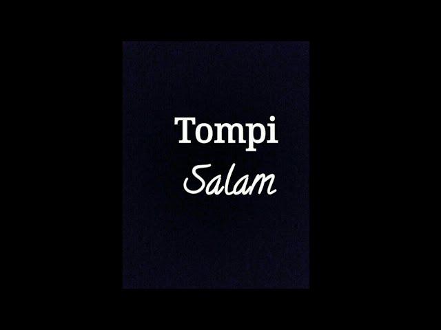 Tompi - Salam