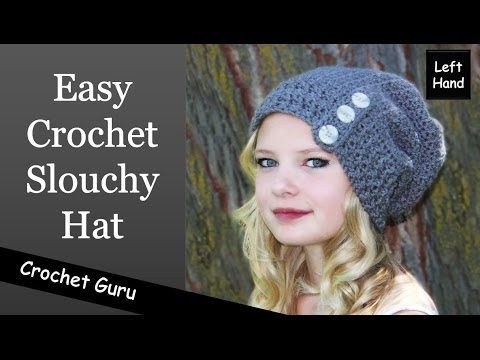 Easy Crochet Slouchy Hat - Button Down Slouch Hat (Left Hand)