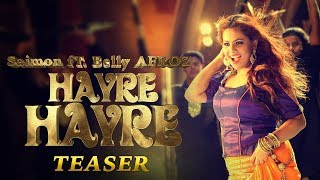 Hayre Hayre | হায়রে হায়রে | Saimon Feat Belly Afroz | Music Video Teaser