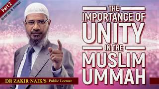 The Importance of Unity in the Muslim Ummah (Part 2)