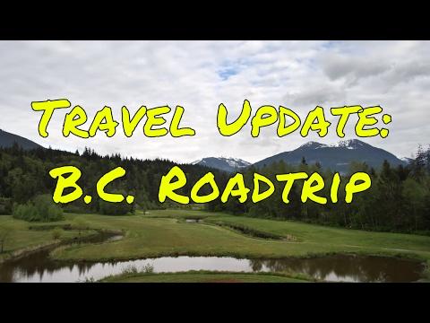 B.C.Traveling- Road Update