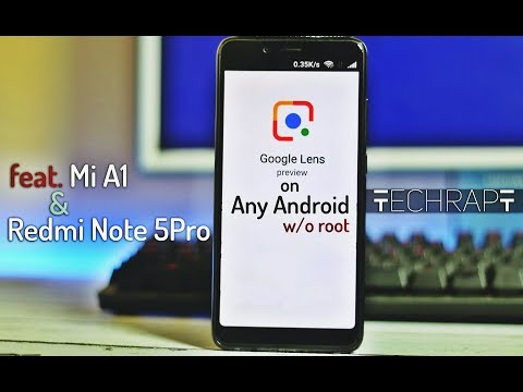 Google Lens on Any Phone without root | feat. Mi A1 & Redmi Note 5 Pro