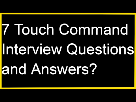 Linux Tip-Touch Command Interview Questions and Answers?
